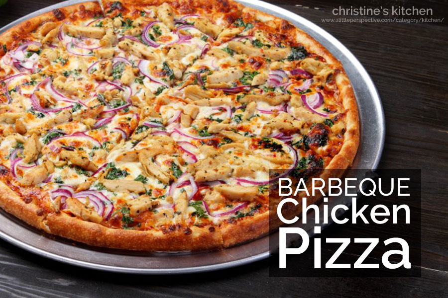 barbeque chicken pizza | christine's kitchen at a little perspective